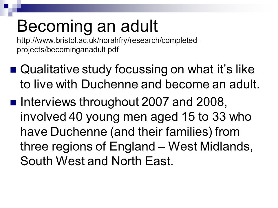 Becoming an adult http://www. bristol. ac