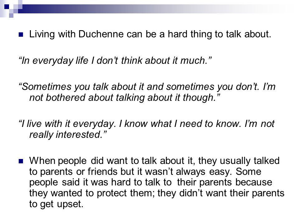 Living with Duchenne can be a hard thing to talk about.