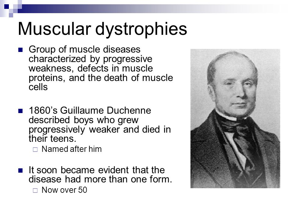 Muscular dystrophies Group of muscle diseases characterized by progressive weakness, defects in muscle proteins, and the death of muscle cells.