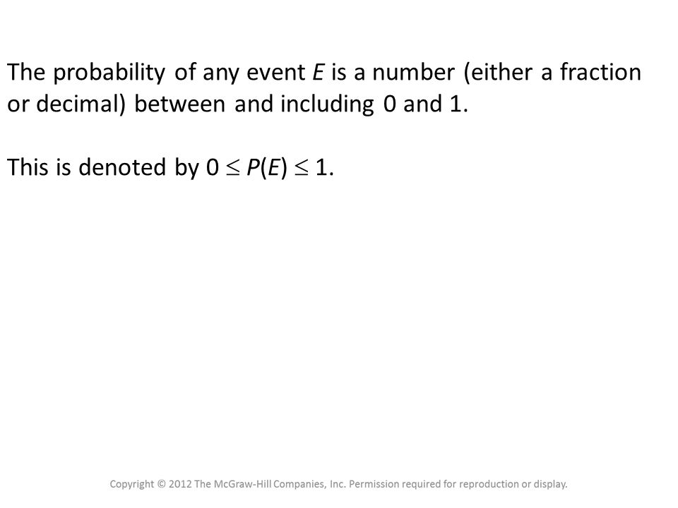 4.1 Sample Spaces and Probability Probability Rule 1