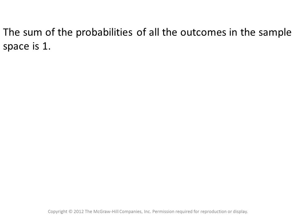 4.1 Sample Spaces and Probability Probability Rule 4
