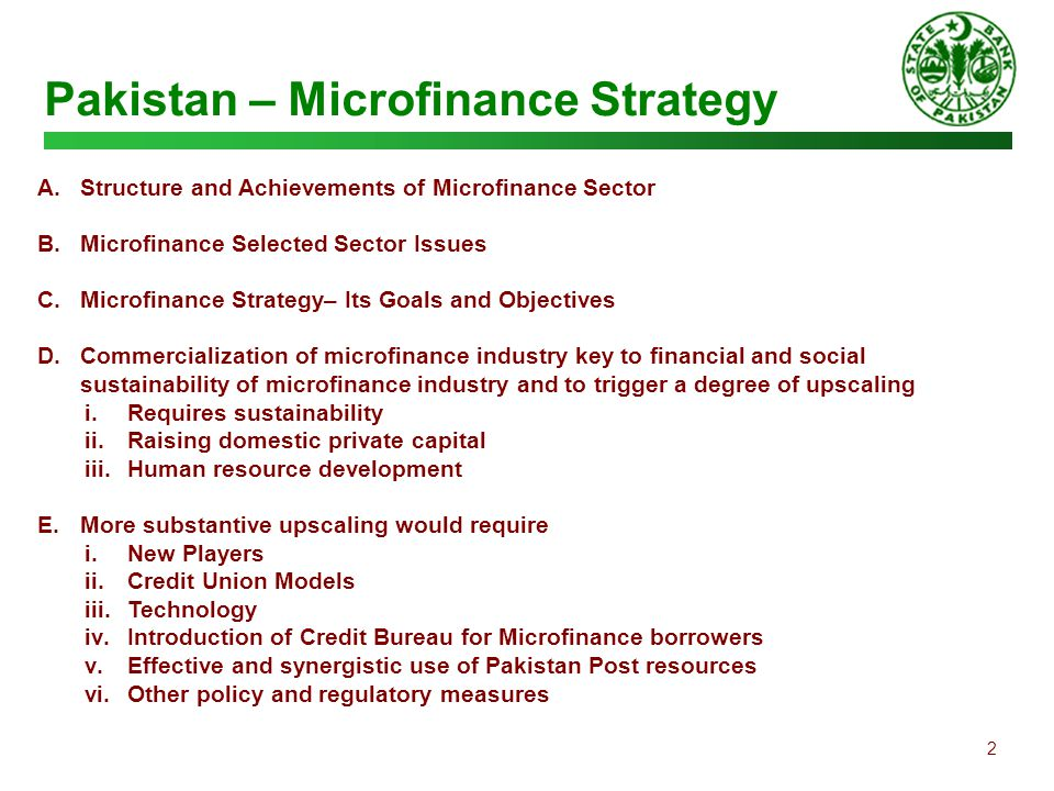 pakistan microfinance sector analysis Microinsurance policy perspective, trends and key issues presentation to secp and insurance sector seminar 29 november 2011      policy perspective microfinance (credit, deposit, insurance and remittances) transitory vulnerable transitory poor chronic poor extremely poor non-poor transitory non-poor from a pyramid to a diamond hnwi poor middle class what to do is, by and large known and .