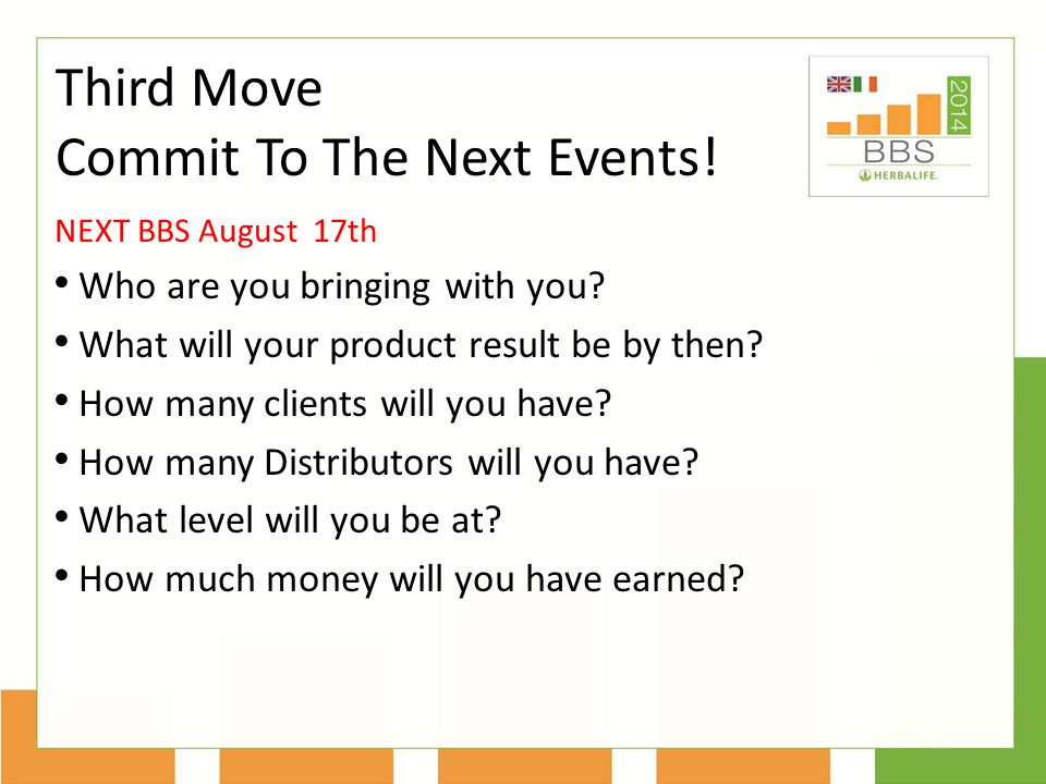 Commit To The Next Events!