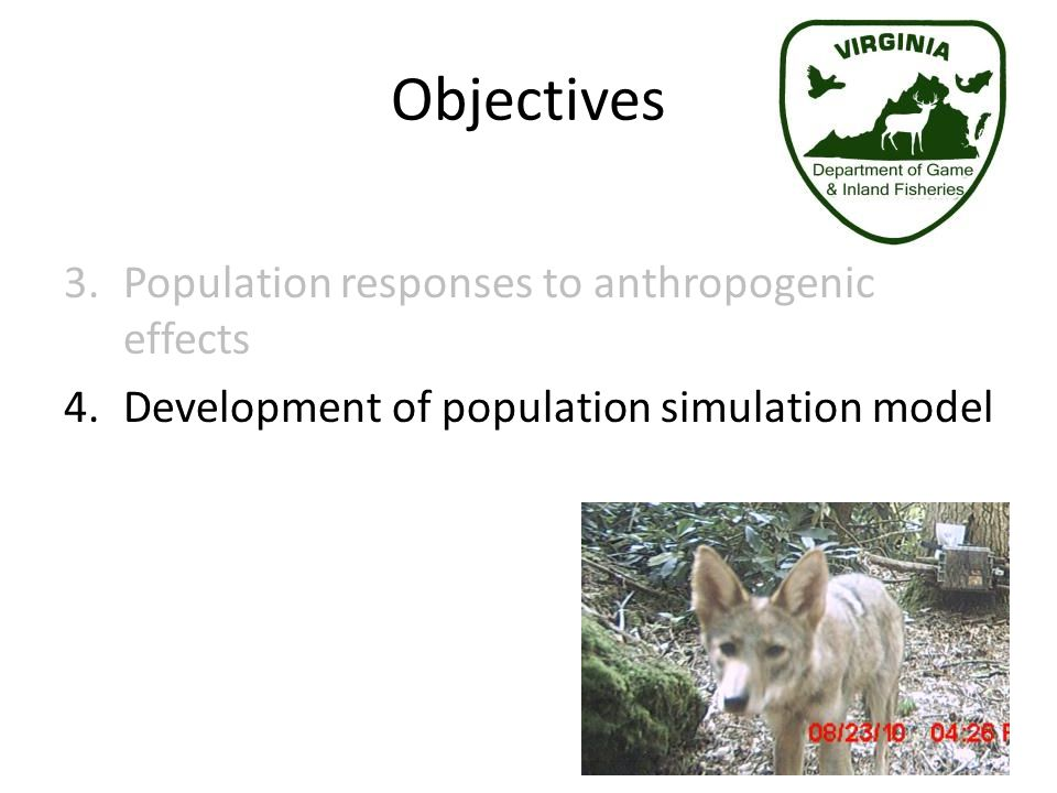 Objectives Population responses to anthropogenic effects
