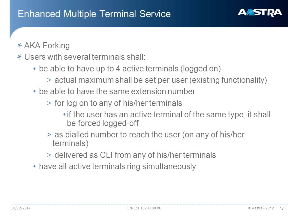 Enhanced Multiple Terminal Service