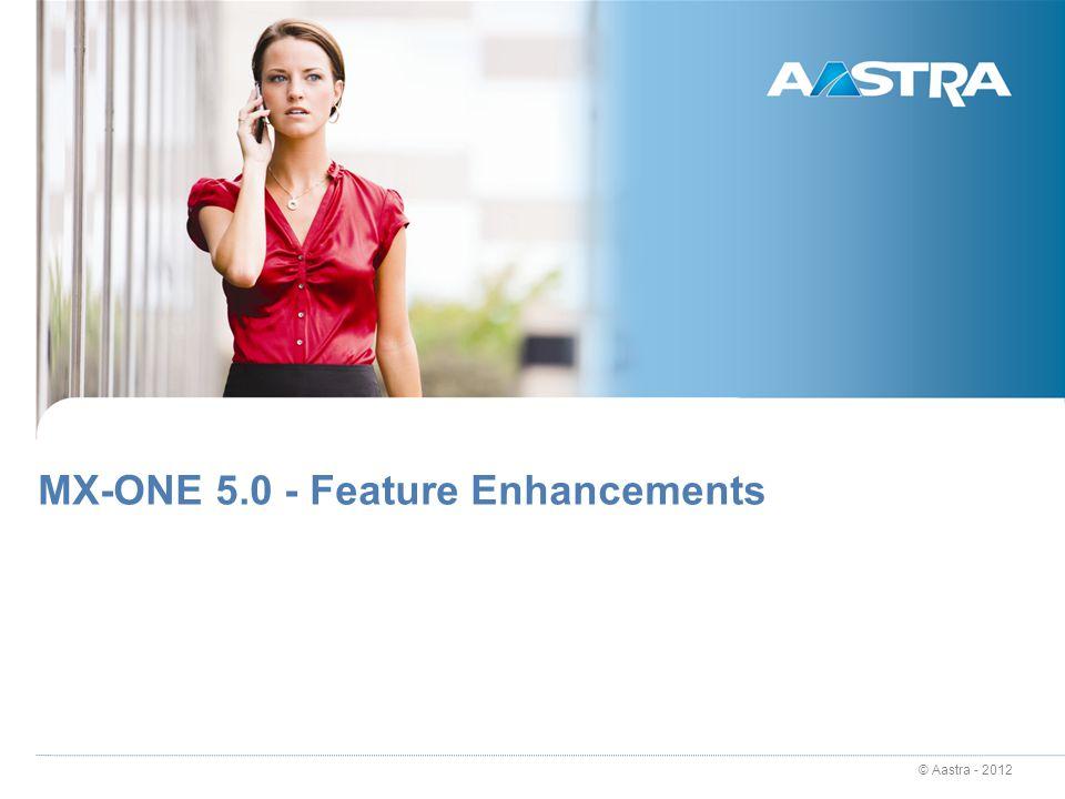 MX-ONE 5.0 - Feature Enhancements