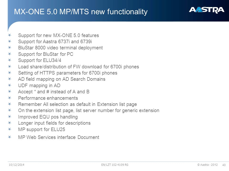 MX-ONE 5.0 MP/MTS new functionality