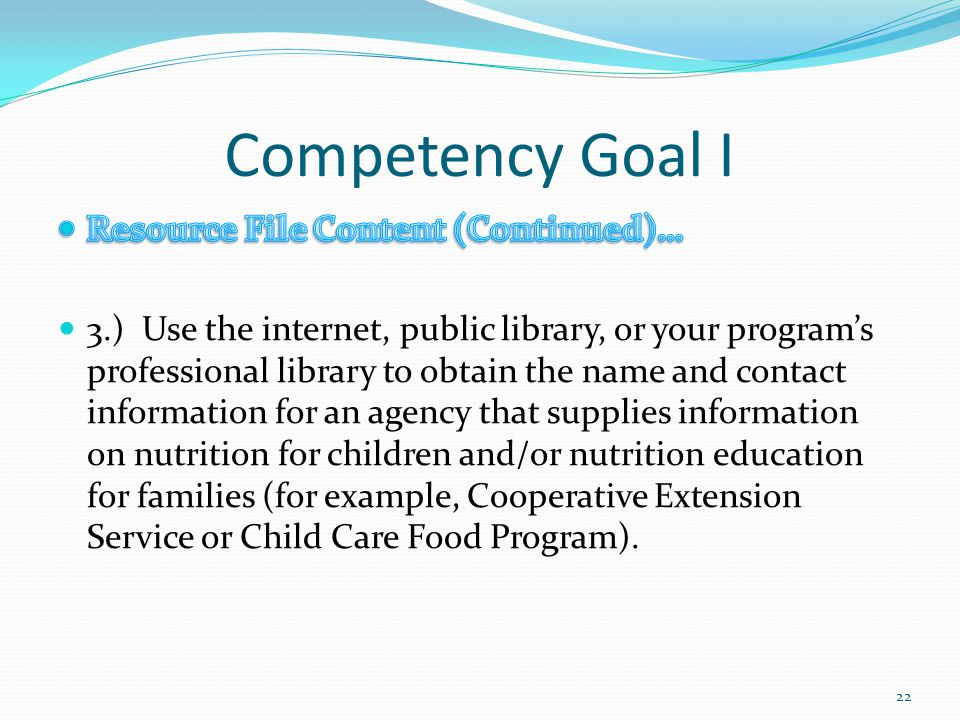 Competency Goal I Resource File Content (Continued)…