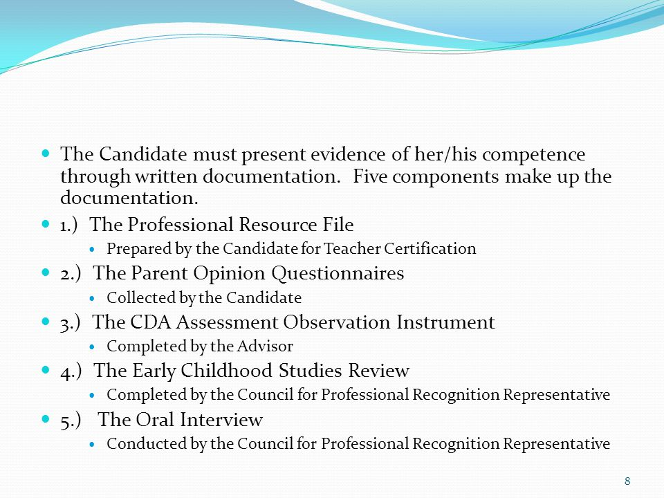 cda resource file 5 To take the assessment for the child development associate (cda) certification   of 70 or higher complete and pass a dcf approved 5-hour literacy course   by a qualified observer completion of the professional resource file (portfolio).