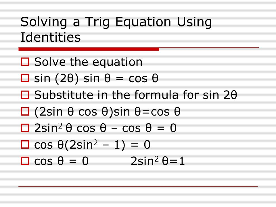 Solving a Trig Equation Using Identities