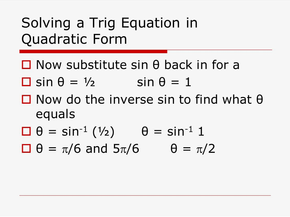 Solving a Trig Equation in Quadratic Form