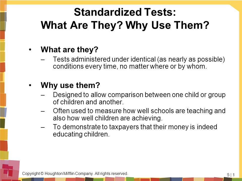Standardized Tests: What Are They Why Use Them