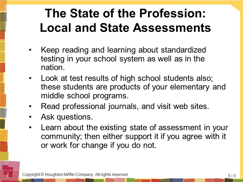 The State of the Profession: Local and State Assessments