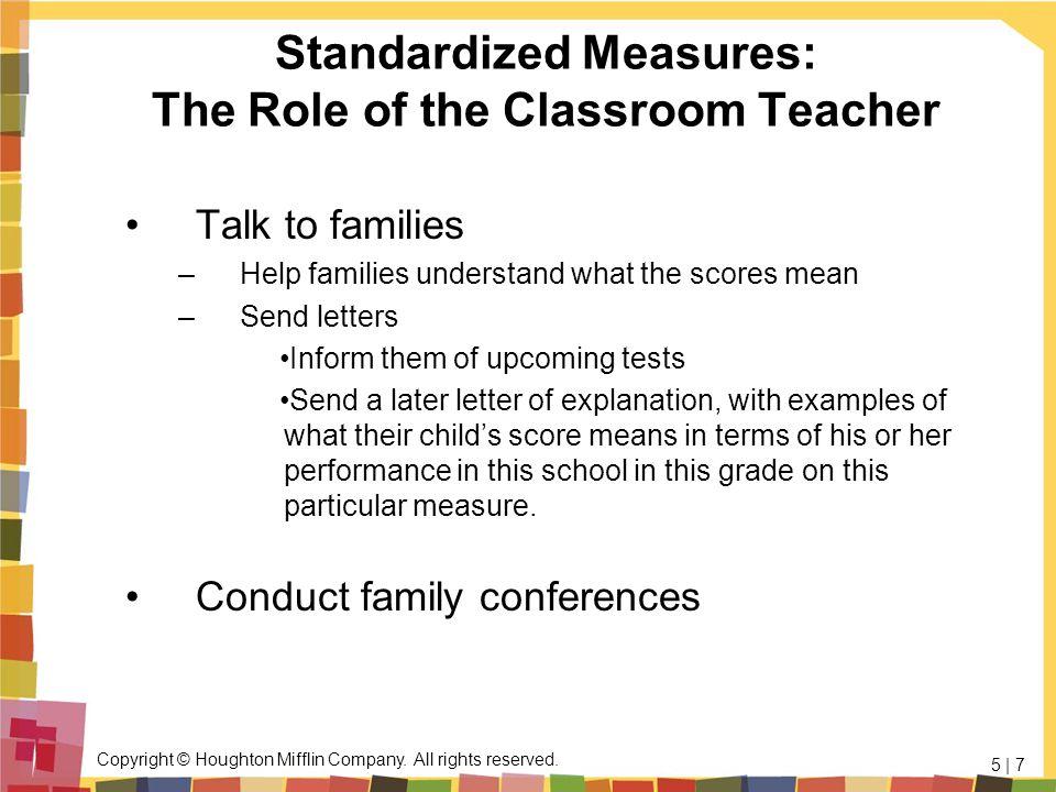 Standardized Measures: The Role of the Classroom Teacher