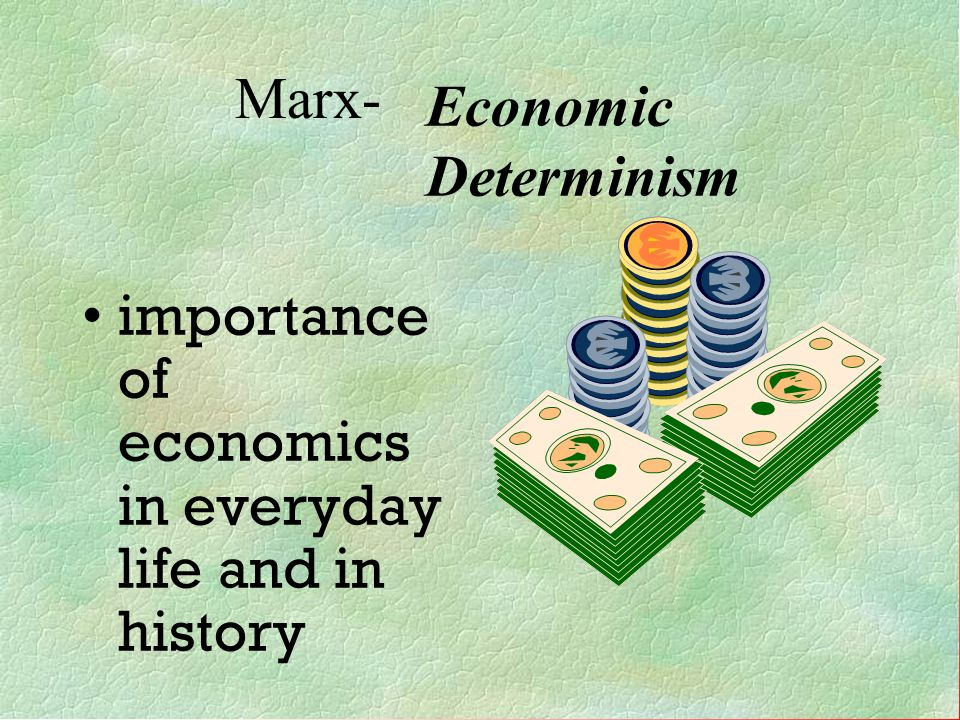 importance of economics in everyday life and in history