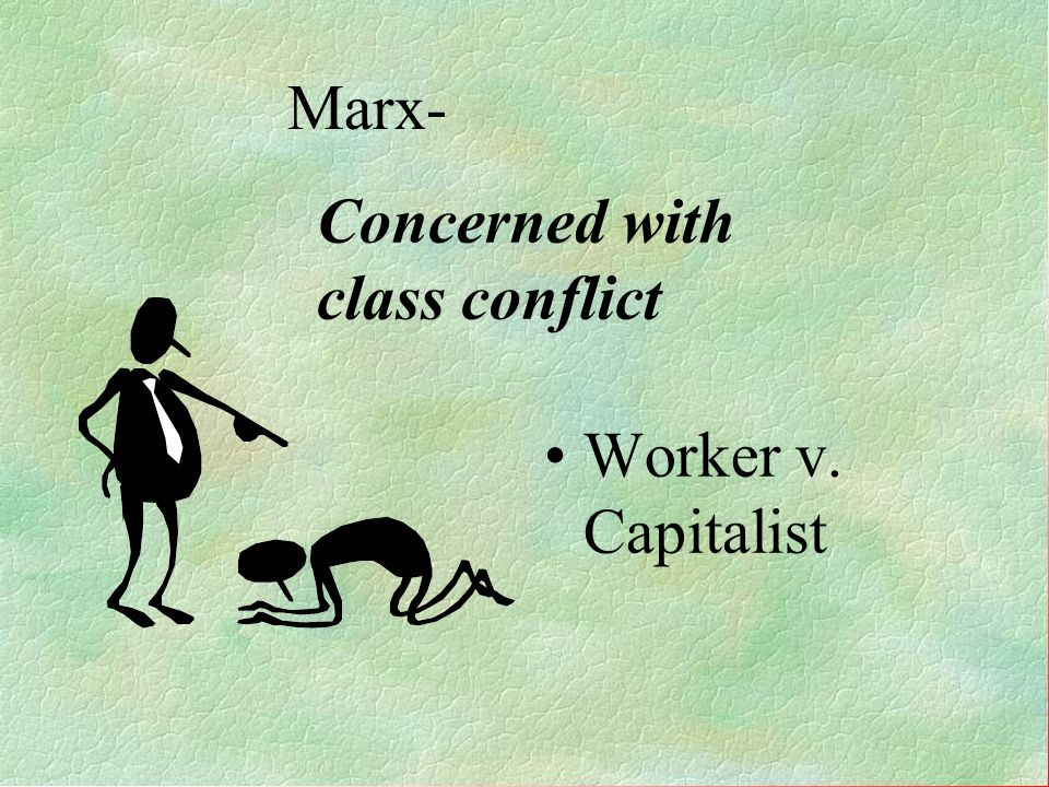 Concerned with class conflict