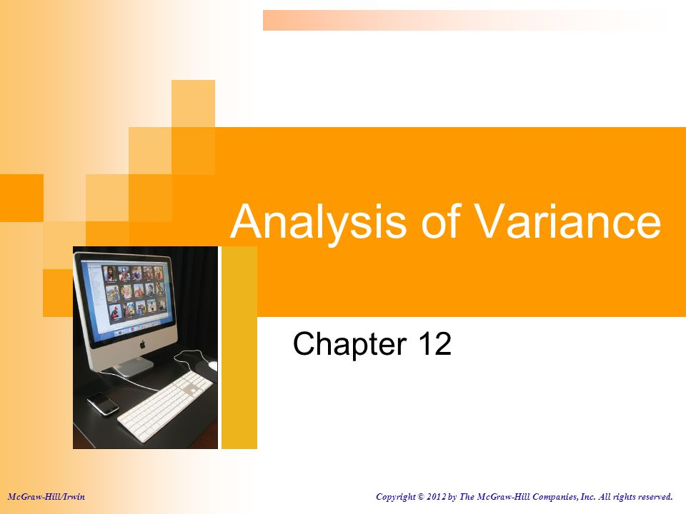 Analysis of Variance Chapter 12 . McGraw-Hill/Irwin