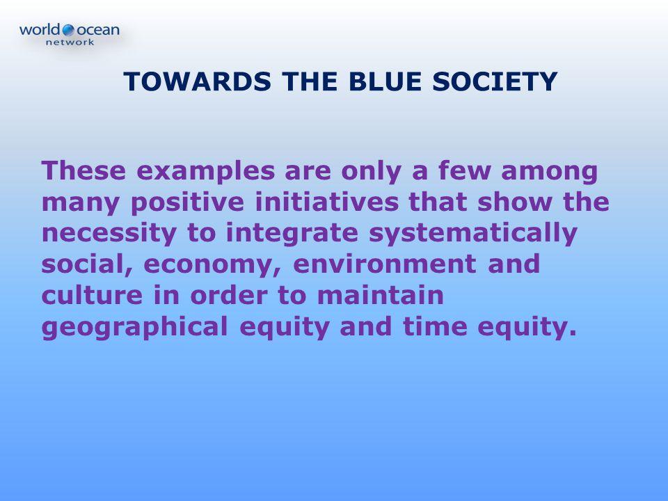 TOWARDS THE BLUE SOCIETY