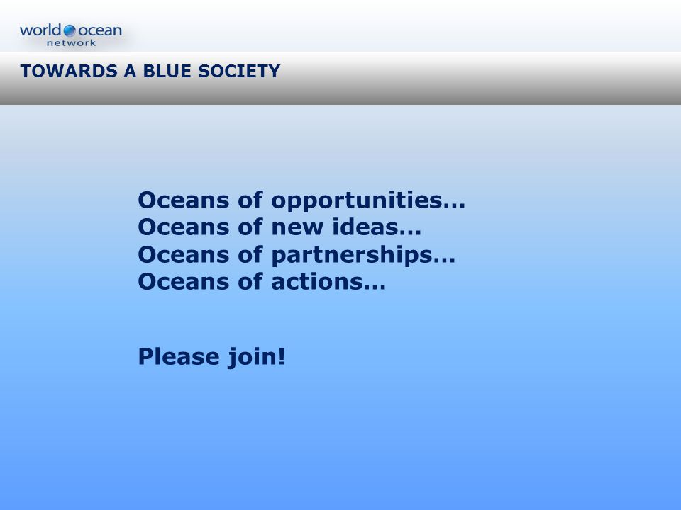 Oceans of opportunities… Oceans of new ideas… Oceans of partnerships…