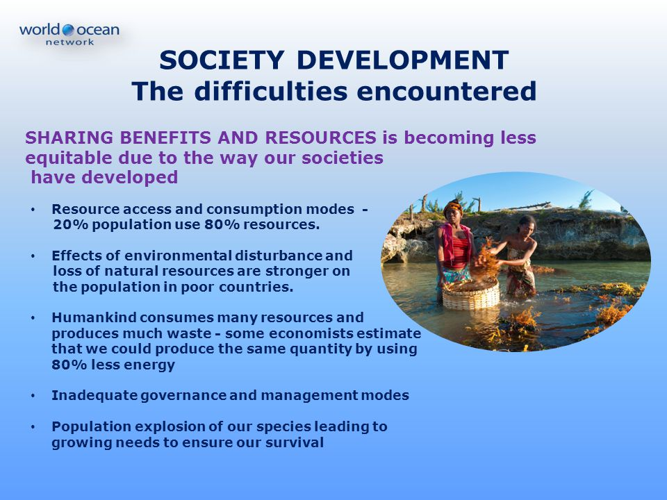 SOCIETY DEVELOPMENT The difficulties encountered