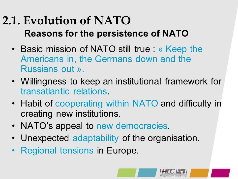 2.1. Evolution of NATO Reasons for the persistence of NATO