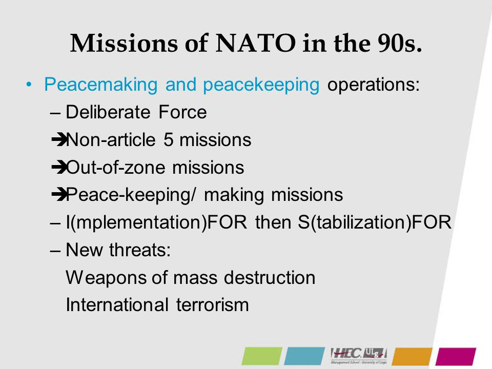 Missions of NATO in the 90s.