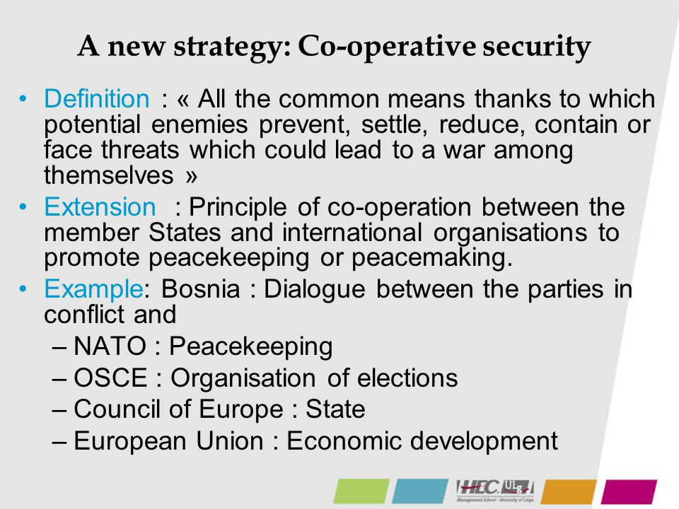 A new strategy: Co-operative security