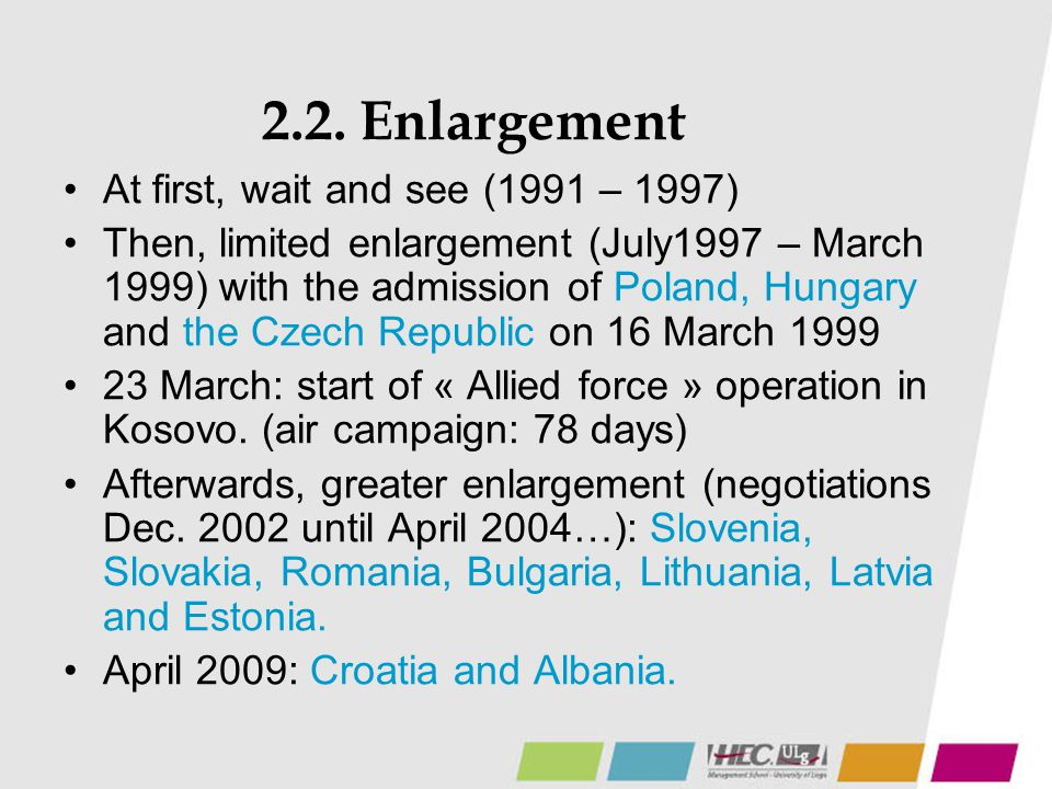 2.2. Enlargement At first, wait and see (1991 – 1997)