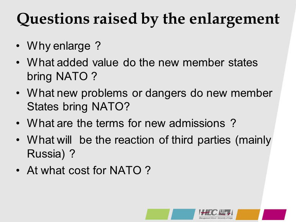 Questions raised by the enlargement