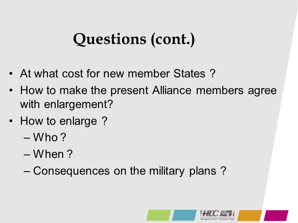Questions (cont.) At what cost for new member States