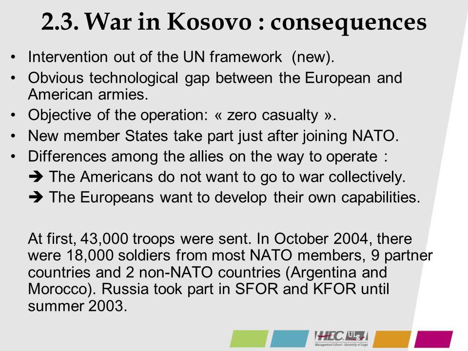 2.3. War in Kosovo : consequences