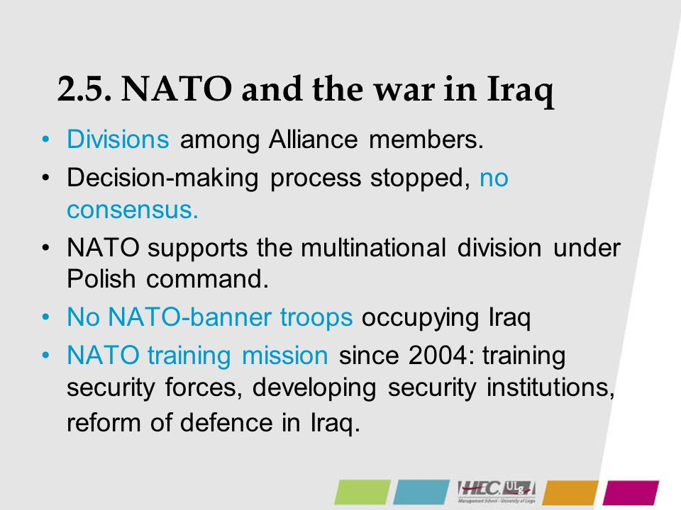 2.5. NATO and the war in Iraq Divisions among Alliance members.