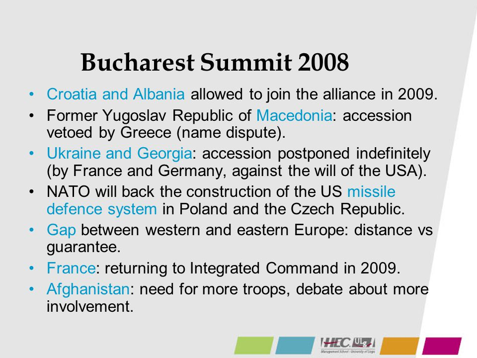 Bucharest Summit 2008 Croatia and Albania allowed to join the alliance in 2009.