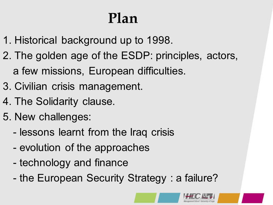 Plan 1. Historical background up to 1998.