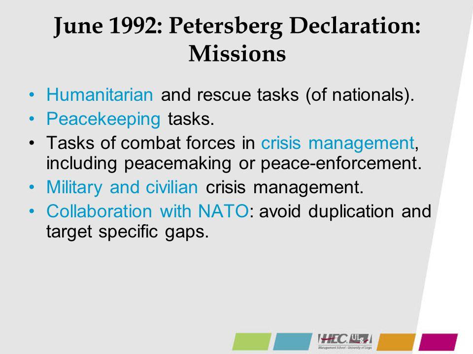 June 1992: Petersberg Declaration: Missions