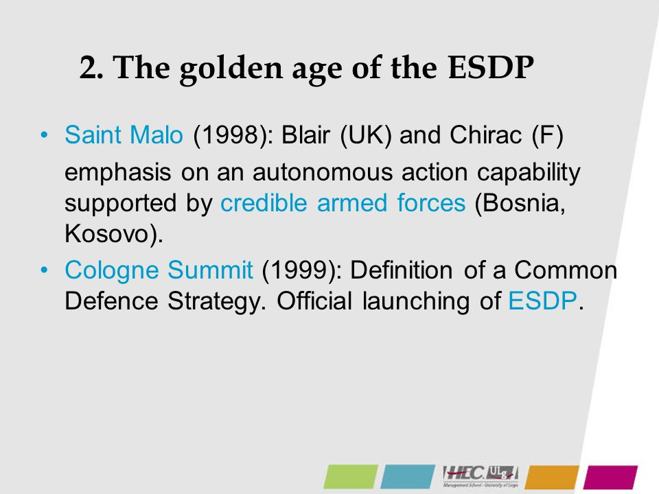 2. The golden age of the ESDP