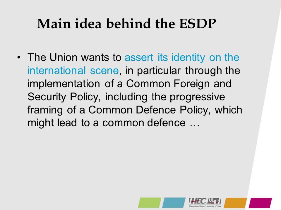 Main idea behind the ESDP