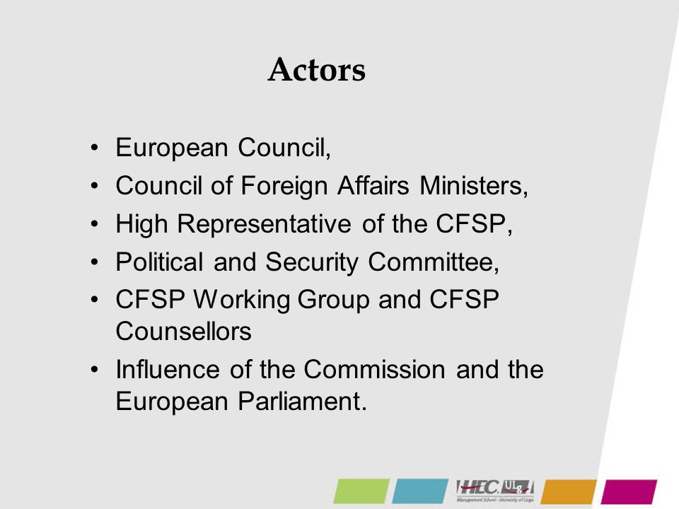 Actors European Council, Council of Foreign Affairs Ministers,
