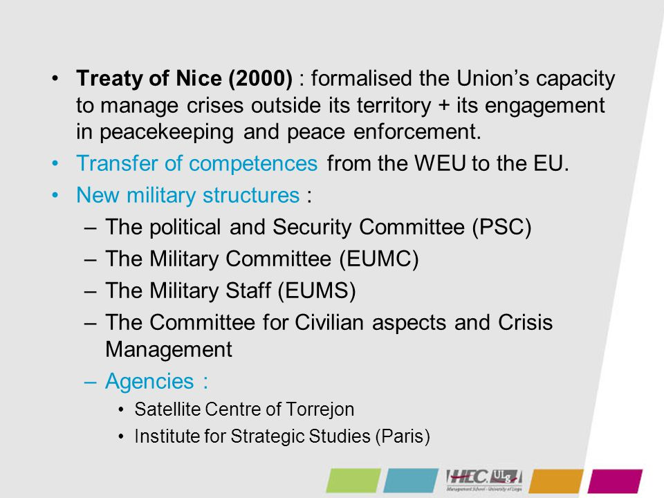 Transfer of competences from the WEU to the EU.