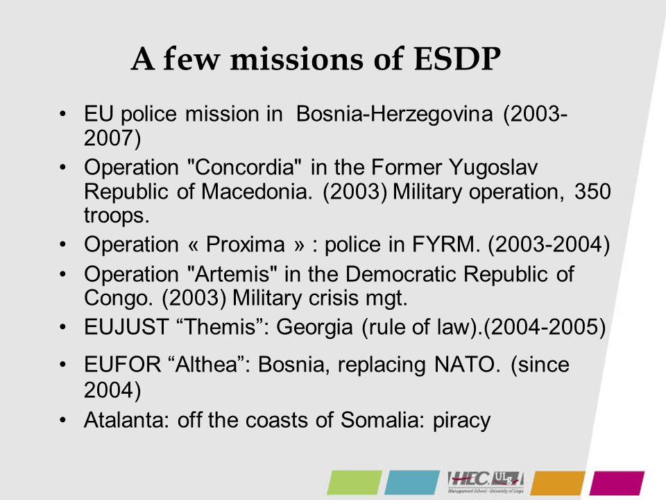 A few missions of ESDP EU police mission in Bosnia-Herzegovina (2003-2007)