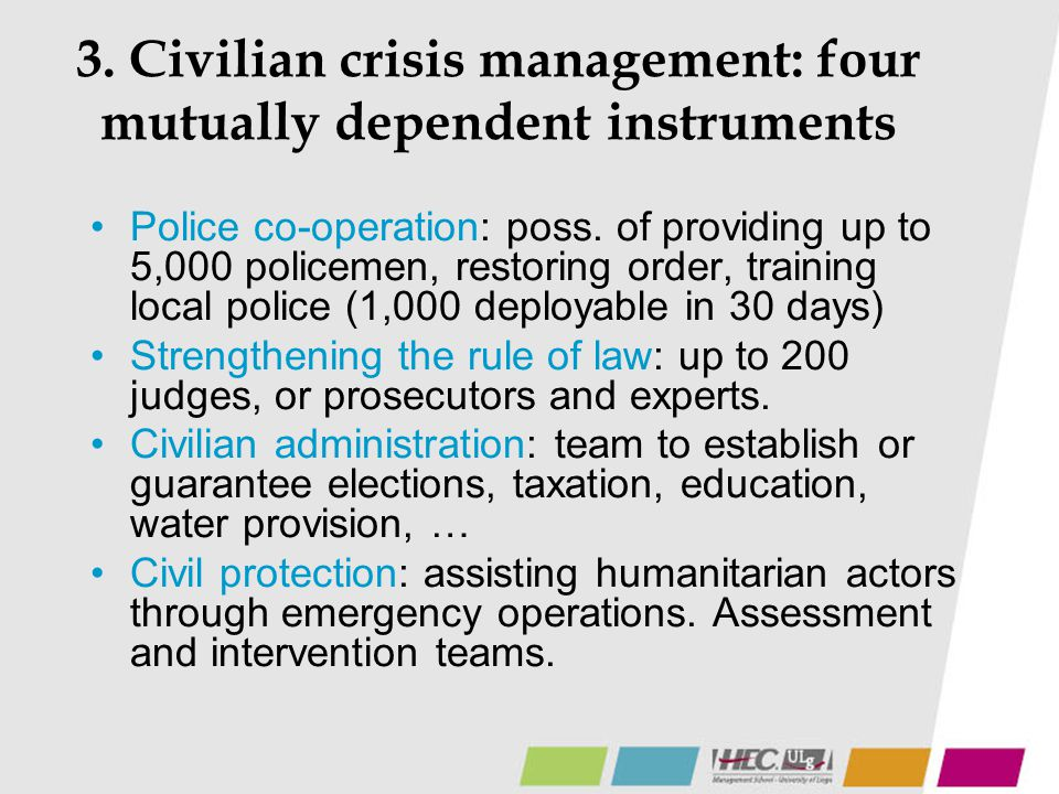 3. Civilian crisis management: four mutually dependent instruments
