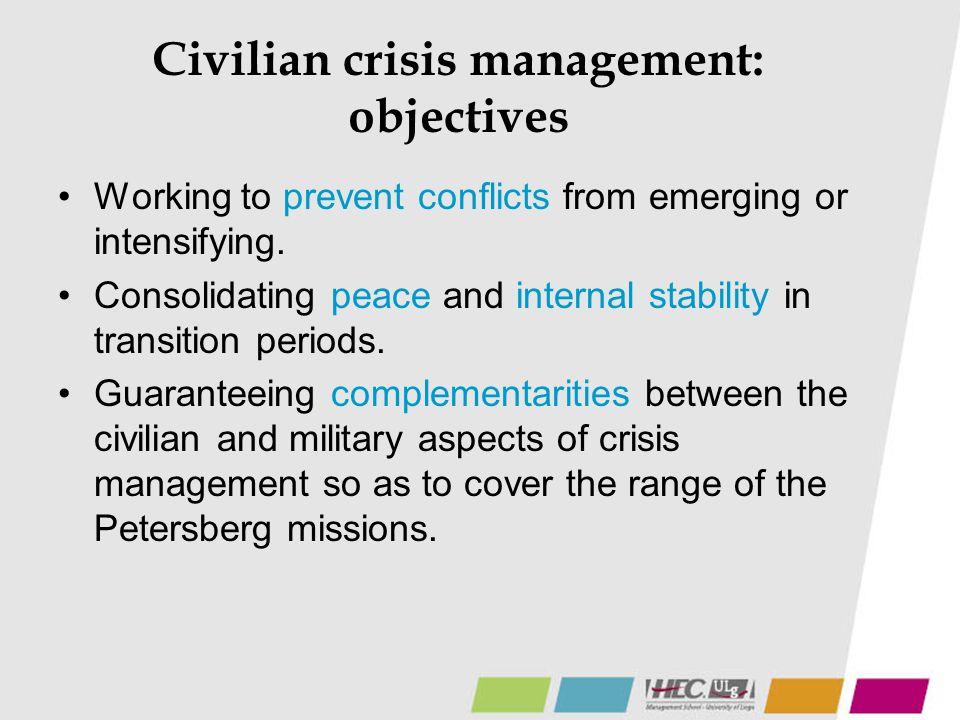 Civilian crisis management: objectives