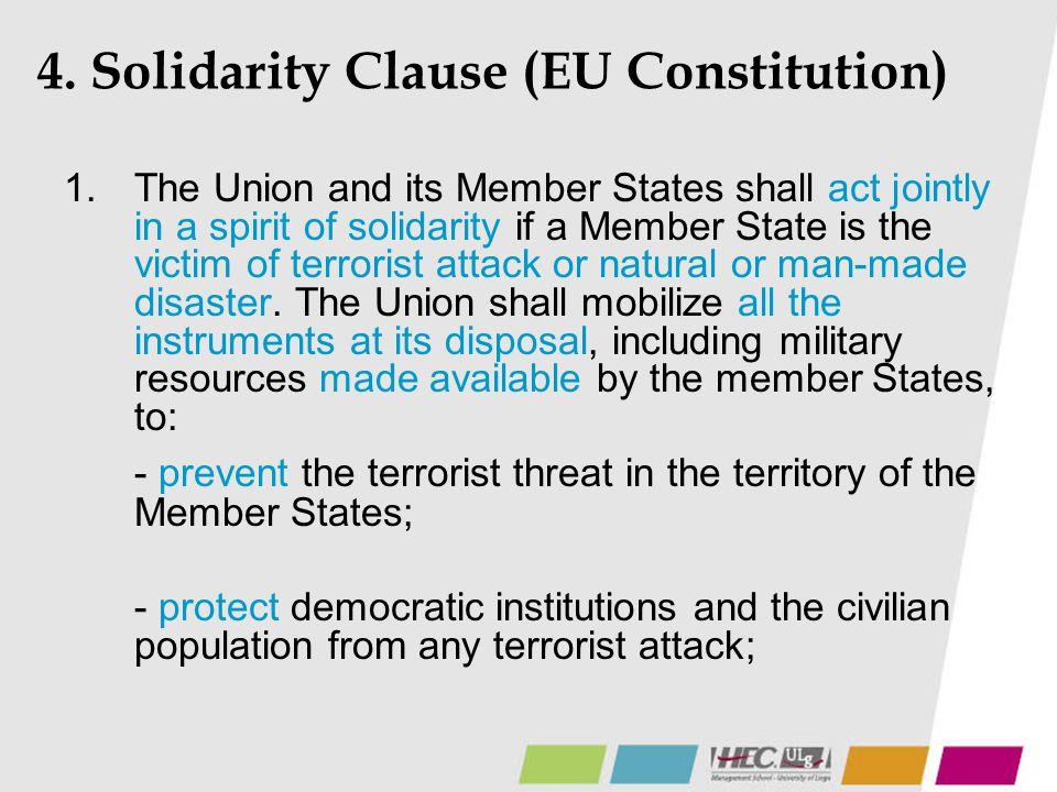 4. Solidarity Clause (EU Constitution)