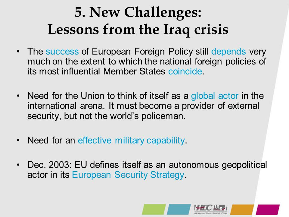 5. New Challenges: Lessons from the Iraq crisis