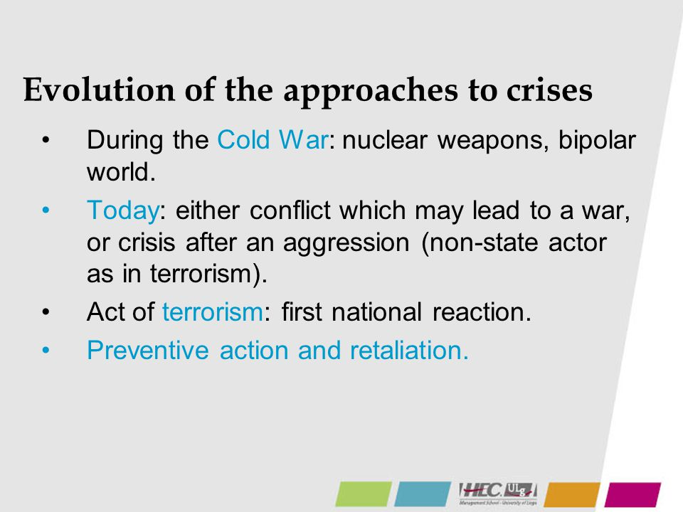 Evolution of the approaches to crises