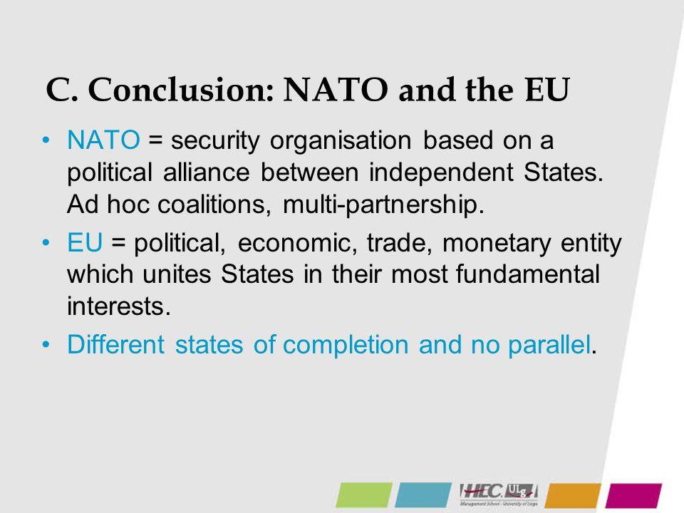 C. Conclusion: NATO and the EU