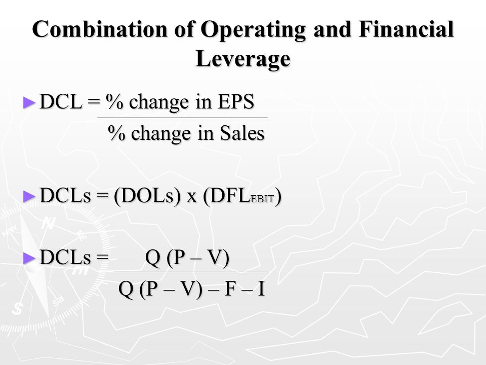 Combination of Operating and Financial Leverage