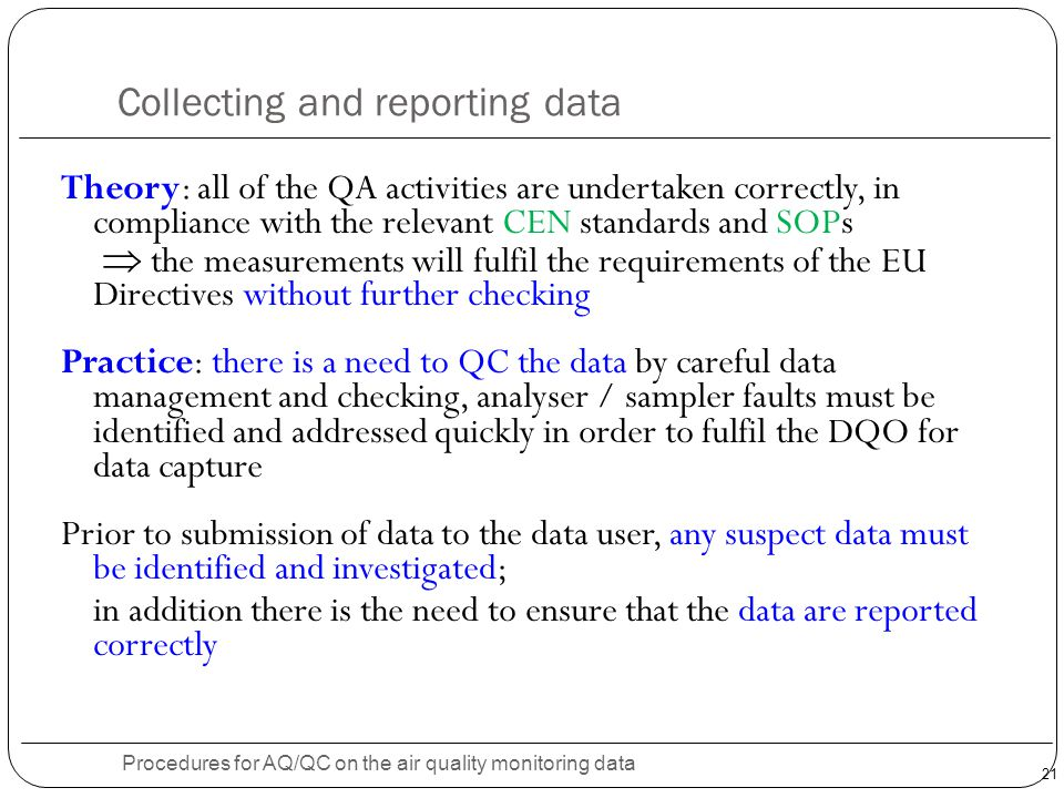 Collecting and reporting data