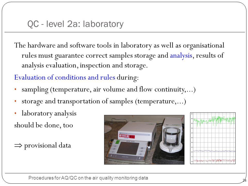 QC - level 2a: laboratory