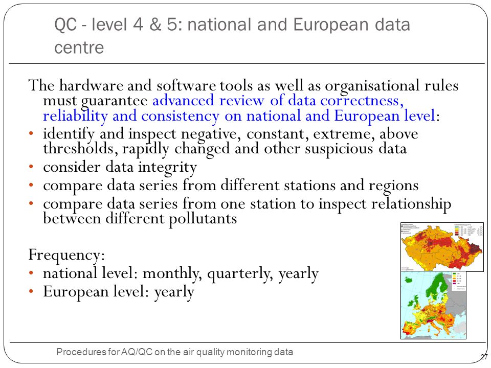 QC - level 4 & 5: national and European data centre